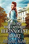 The Lord who Captured Her Innocent Heart