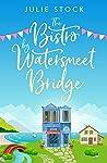 The Bistro by Watersmeet Bridge