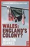 Wales: England's Colony?