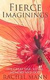 Fierce Imaginings: The Great War, Ritual, Memory and God