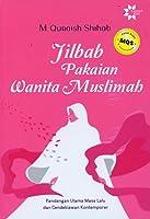 Jilbab, Pakaian Wanita Muslimah