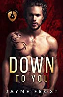 Down to You (Sixth Street Bands, #5)
