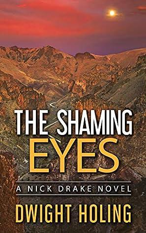 The Shaming Eyes (A Nick Drake Novel Book 3)
