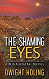The Shaming Eyes (A Nick Drake Novel Book 3)