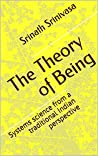 The Theory of Being: Systems science from a traditional Indian perspective