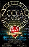 Zodiac Academy: Origins of an Academy Bully (Supernatural Bullies and Beasts, #0)