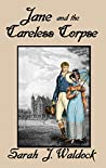 Jane and the Careless Corpse (Jane, Bow Street Consultant Book 9)