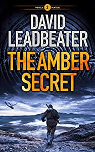 The Amber Secret (The Relic Hunters #3)