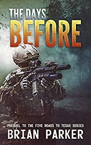 The Days Before: A Prequel (Five Roads to Texas #0)
