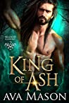 King Of Ash (Blood Court, #2)