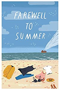 Farewell To Summer (New Albion Book 3)