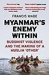 Myanmar's Enemy W...