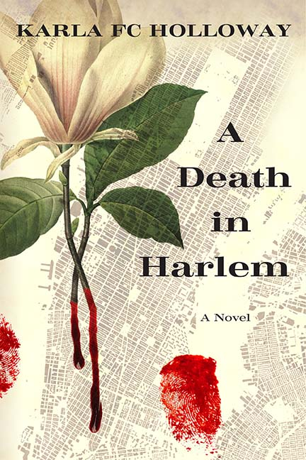 A Death in Harlem by Karla F.C. Holloway