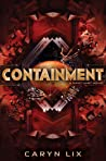 Containment (Sanctuary, #2) by Caryn Lix