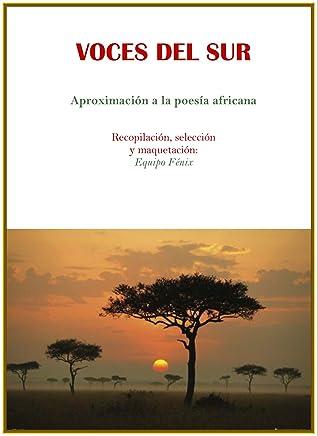 Voces del sur (Aproximación a la poesía africana)