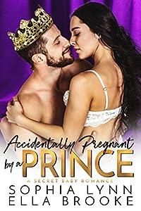 Accidentally Pregnant by a Prince