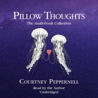 Pillow Thoughts: The Audiobook Collection