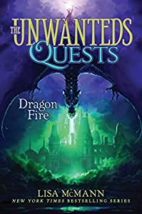Dragon Fire (The Unwanteds Quests #5)
