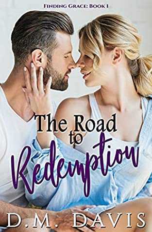 The Road to Redemption (Finding Grace, #1)