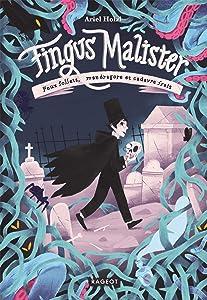 Feux follets, mandragore et cadavre frais (Fingus Malister, #1)