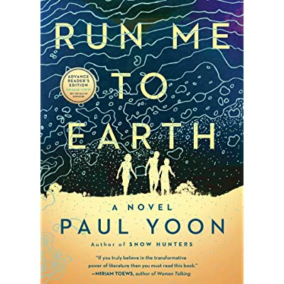 Run Me To Earth Paul Yoon Review