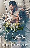 The Better Choice by Kiersten Modglin