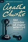 The Murder of Roger Ackroyd: A Hercule Poirot Mystery (Hercule Poirot Mysteries Book 4)
