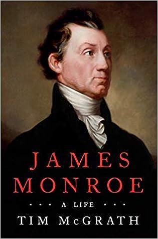James Monroe: A Life