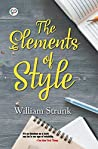 The Elements of Style : Writing Strategies with Grammar (General Press)