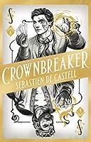 Crownbreaker (Spellslinger, #6)