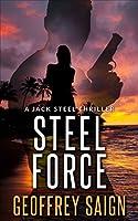 Steel Force (Jack Steel #1)