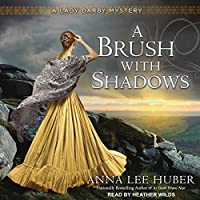 A Brush with Shadows (Lady Darby Mystery #6)