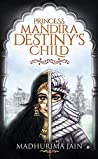 Princess Mandira - Destiny's Child