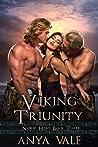 VIKING TRIUNITY: NORSE HEAT BOOK THREE (MEDIEVAL ROMANCE 3)