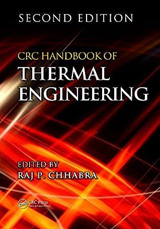 CRC Handbook of Thermal Engineering (Mechanical and Aerospace Engineering Series)