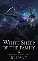 White Sheep of the Family (Scions of the Black Lotus, #2)