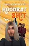 Hoodrat Sh!t, Vol. 1