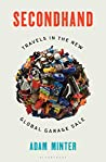Book cover for Secondhand: Travels in the New Global Garage Sale