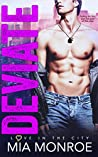 Deviate (Love in the City, #1)