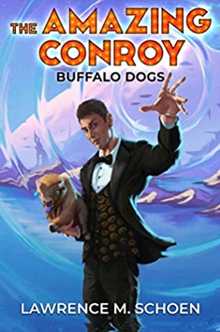 Buffalo Dogs (The Amazing Conroy Book, #0)