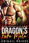 Dragon's Fake Mate (Alpha Dragon Club #1)