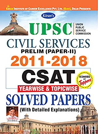 KIRAN'S UPSC CIVIL SERVICES PRELIM (PAPER-II) 2011-2018 CSAT YEARWISE & TOPICWISE SOLVED PAPERS ENGLISH