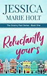 Reluctantly Yours