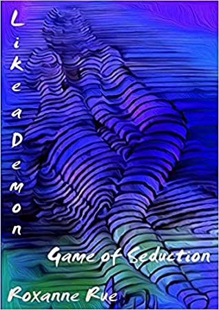 Like A Demon: Game of Seduction (Book #2)