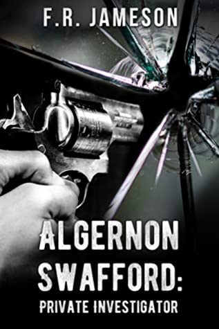 Algernon Swafford: Private Investigator (Ghostly Shadows Shorts, #4)