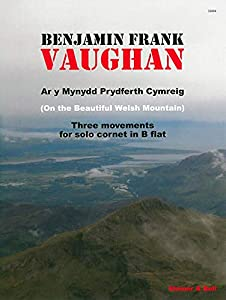Vaughan: Ar y Mynydd Prydferth Cymreig (On the Beautiful Welsh Mountain) for solo Bb Trumpet/Cornet, Stainer & Bell