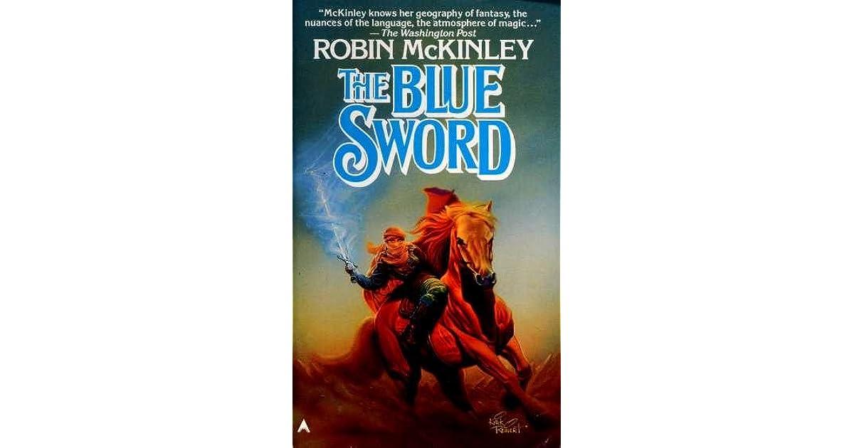 The Blue Sword (Damar, #1) by Robin McKinley