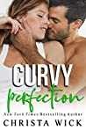 Curvy Perfection: Cayce & Ashley (Untouchable Curves, #3)