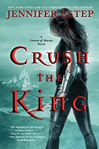 Crush the King  (Crown of Shards, #3)