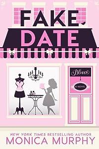 Fake Date (Dating, #2)